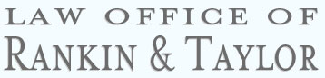 The Law Office of Rankin & Taylor